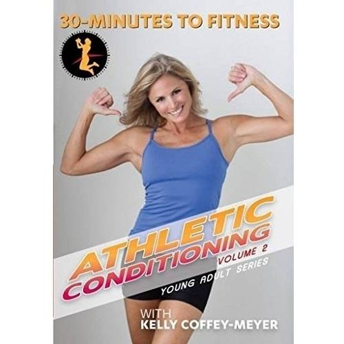 30 Minutes to Fitness: Athletic Conditioning Volume 2 with Kelly Coffey-Meyer (DVD) by Bayview/widowmaker