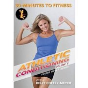 30-Minutes To Fitness: Athletic Conditioning, Volume 2 With Kelly Coffey-Meyer by Bayview/widowmaker