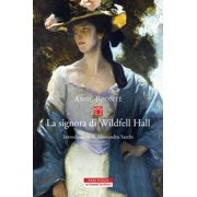 La signora di Wildfell Hall - eBook
