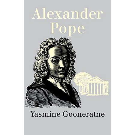 Alexander Pope (There Was A Country By Yasmine Gooneratne Summary)