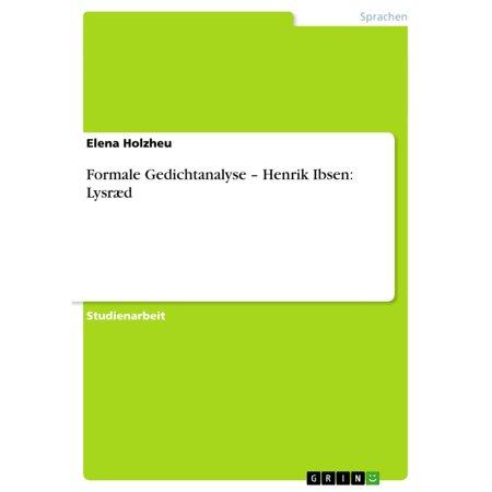 Formale Gedichtanalyse - Henrik Ibsen: Lysræd -