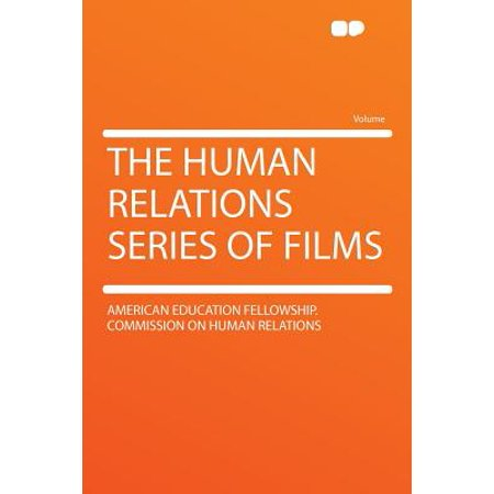 Fellowship Series - The Human Relations Series of Films