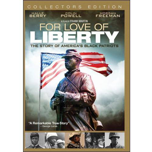 For The Love Of Liberty: The Story Of America's Black Patriots