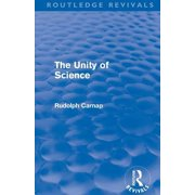 The Unity of Science (Routledge Revivals) (Paperback)