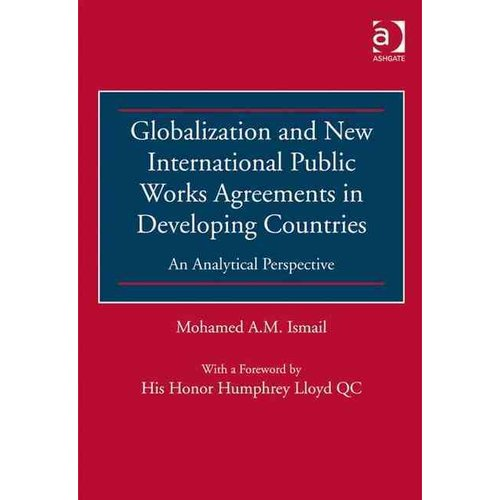 Globalization and New International Public Works Agreements in Developing Countries: An Analytical Perspective