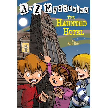 A to Z Mysteries: The Haunted - Haunted Hotels In Ohio For Halloween