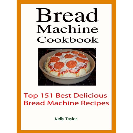 Bread Machine Cookbook : Top 151 Best Delicious Bread Machine Recipes - eBook Bread machines are such a great way to make bread. No need to knead! Let the machine do the work and the result is delicious fresh-baked bread.Bread machines have revolutionized baking. With a few short preparation steps, anyone can create a professional quality loaf in short order.These versatile appliances can also be used to create dough for pizza, cinnamon rolls, dinner rolls and other yeast breads.Although they automate the baking process, bread machines do require that you measure all ingredients as carefully as possible. But if you can follow simple directions given in  Bread Machine Cookbook , you can make great bread right on your counter.In this book there are Top 151 Best Delicious Bread Machine Recipes with step-by-step directions.