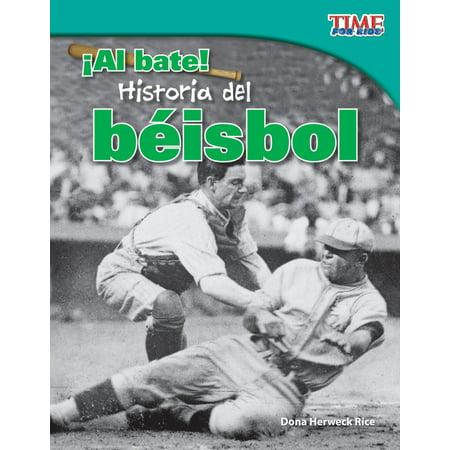 ¡Al bate! Historia del béisbol - eBook ()