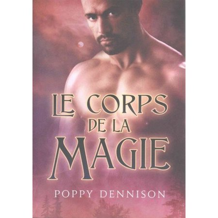 Le Corps De La Magie   Body Magic