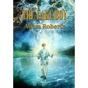 Newcon Press Novellas Set 4: The Lake Boy (Paperback)