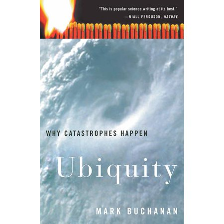 Ubiquity : Why Catastrophes Happen (Paperback)