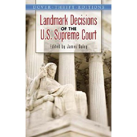 Landmark Decisions of the U.S. Supreme Court (Landmark Decisions Of The United States Supreme Court)