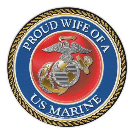 "Round Magnet - Proud Wife of a Marine - USMC United States Marine Corp, Military - 5"" Round"