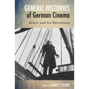 Generic Histories of German Cinema - eBook