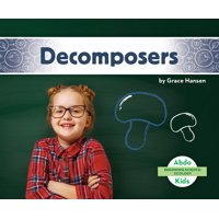 Beginning Science: Ecology: Decomposers (Hardcover)