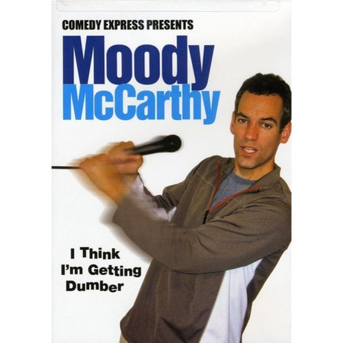 Comedy Express Presents: Moody McCarthy - I Think I'm Getting Dumber