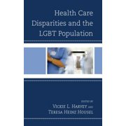 Health Care Disparities and the LGBT Population - eBook