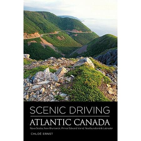 Scenic Driving Atlantic Canada : Nova Scotia, New Brunswick, Prince Edward Island, Newfoundland & Labrador