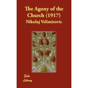The Agony of the Church (1917)