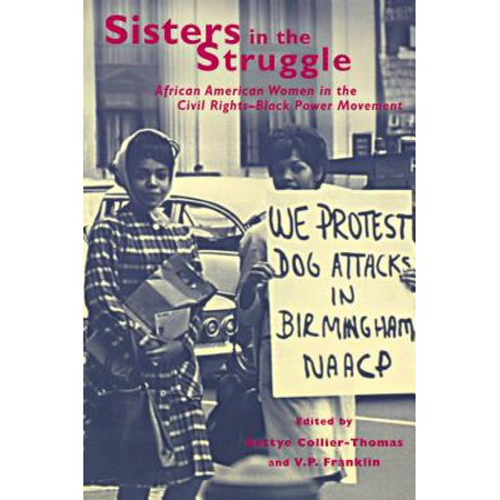 Sisters in the Struggle : African-American Women in the Civil Rights and Black Power