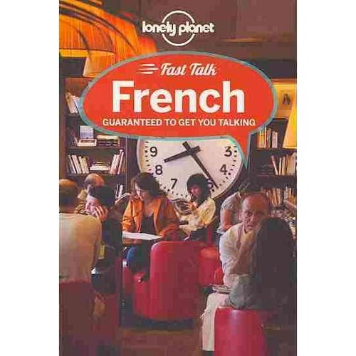 Lonely Planet Fast Talk French