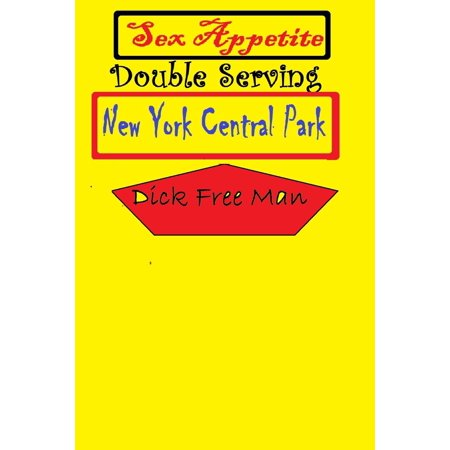 Sex Appetite Double Serving: New York Central Park - eBook ()