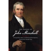 The Papers of John Marshall : Volume IX: Correspondence, Papers, and Selected Judicial Opinions, January 1820-December 1823