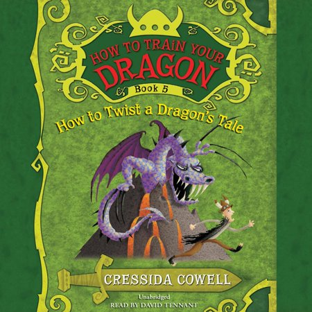 - How to Train Your Dragon: How to Twist a Dragon's Tale - Audiobook