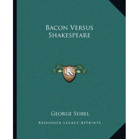 Bacon Versus Shakespeare - image 1 of 1