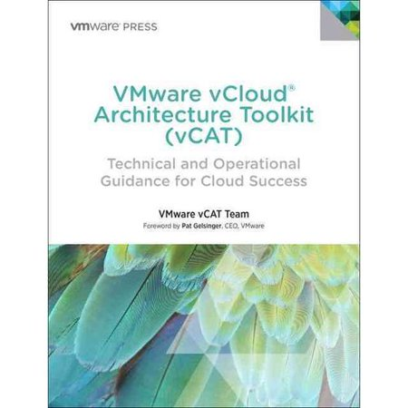 Vmware Vcloud Architecture Toolkit Vcat  Technical And Operational Guidance For Cloud Success