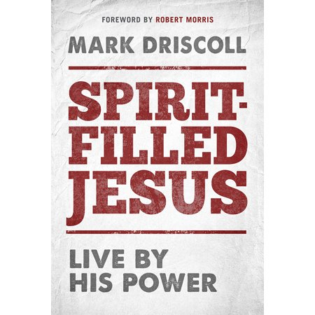 Spirit-Filled Jesus : Live By His Power (Live At His Best)