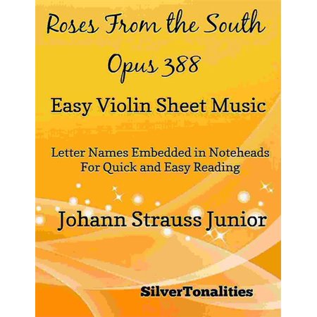 Roses from the South Opus 388 Easy Violin Sheet Music -