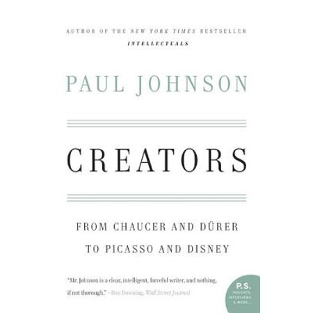 Creators : From Chaucer and Durer to Picasso and Disney