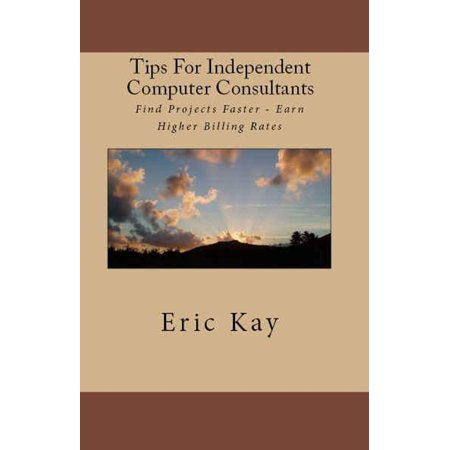Tips For Independent Computer Consultants - eBook