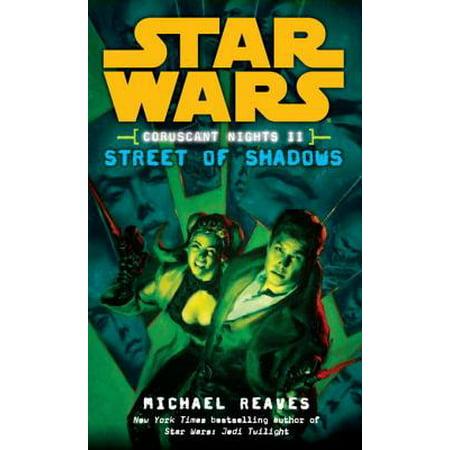 Street of Shadows: Star Wars Legends (Coruscant Nights, Book II) -