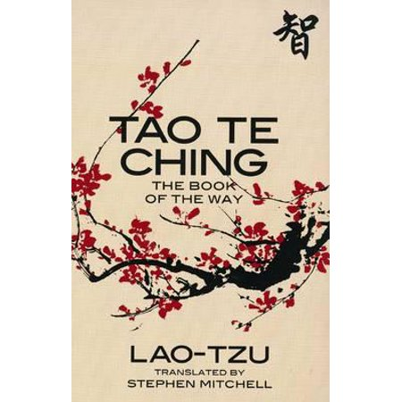 Tao Te Ching. Lao-Tzu (Thoughts From The Tao Te Ching Summary)