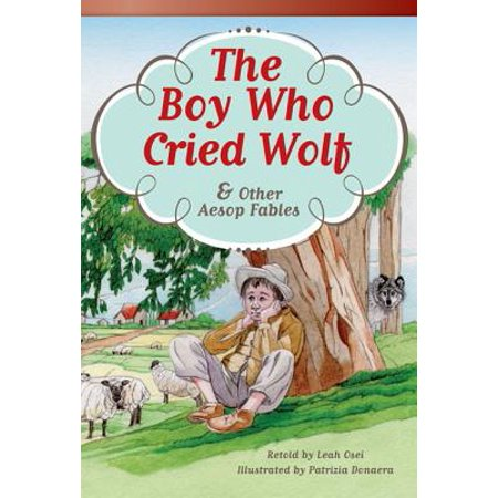 Boys Wolf (The Boy Who Cried Wolf and Other Aesop Fables (Fluent Plus) )