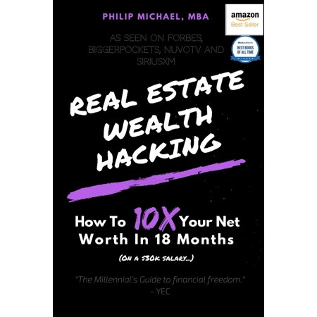 Real Estate Wealth Hacking: How to 10x Your Net Worth in 18 Months (Paperback)](Batman Net Worth)