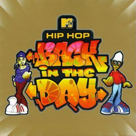 MTV Presents: Hip Hop Back in the Day / Various