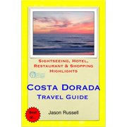 Costa Dorada (Daurada) & Salou, Spain Travel Guide - Sightseeing, Hotel, Restaurant & Shopping Highlights (Illustrated) - eBook