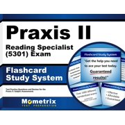 Praxis II Reading Specialist (5301) Exam Flashcard Study System: Praxis II Test Practice Questions & Review for the Praxis II: Subject Assessments