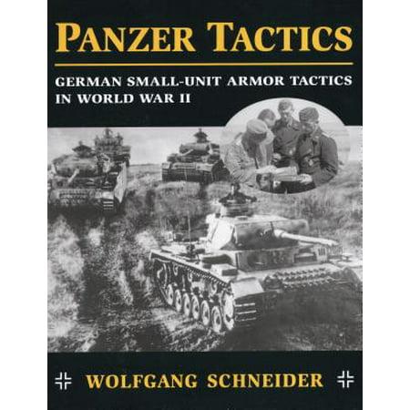 Panzer Tactics : German Small-Unit Armor Tactics in World War II