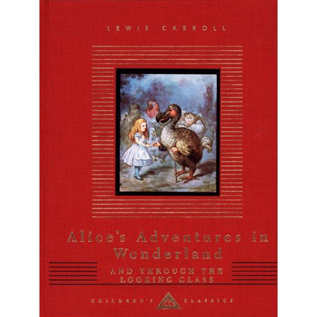 Alice's Adventures in Wonderland and Through the Looking