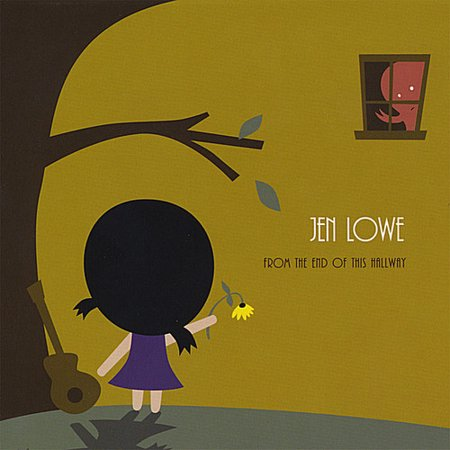 Jen Lowe   From The End Of This Hallway  Cd