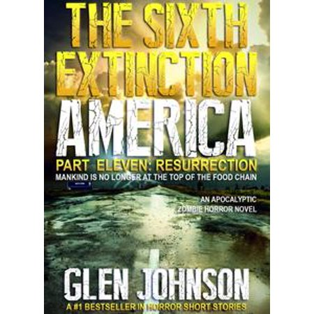 The Sixth Extinction America: Part Eleven – Resurrection. - - Halloween 8 Resurrection Part 1