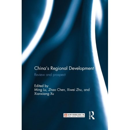 Chinas Regional Development  Review And Prospect  Paperback