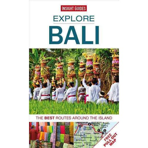 Insight Guides Explore Bali: The Best Routes Around the Island