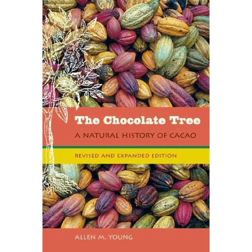 The Chocolate Tree: A Natural History of Cacao