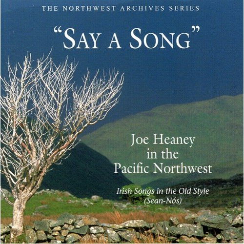 Say A Song: Irish Songs In The Old Style