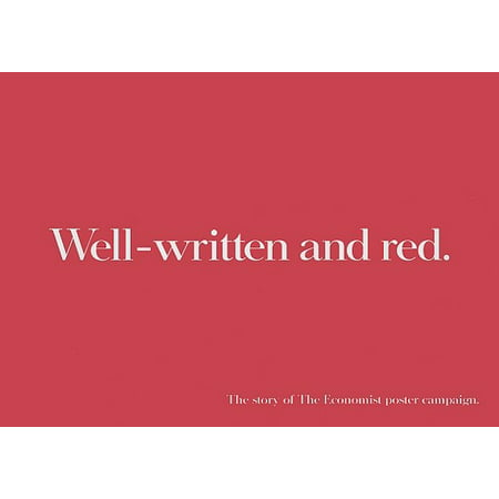 Well-Written and Red : The Story of the Economist Poster Campaign